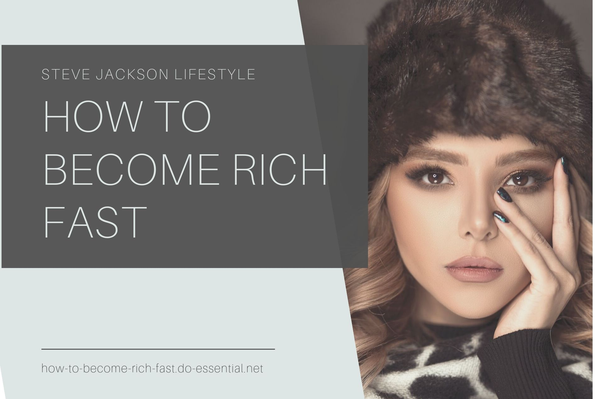 How to become rich fast